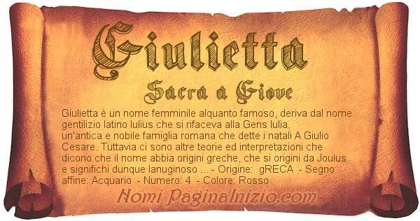 Pergamena col nome https://www.paginainizio.com/nomi/imgnomi/giulietta.jpg