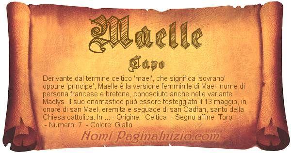 Pergamena col nome https://www.paginainizio.com/nomi/imgnomi/maelle.jpg
