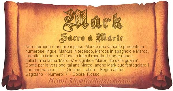 Pergamena col nome https://www.paginainizio.com/nomi/imgnomi/mark.jpg