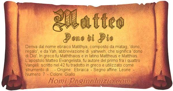 Pergamena col nome https://www.paginainizio.com/nomi/imgnomi/matteo.jpg