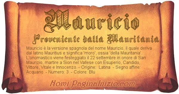 Pergamena col nome https://www.paginainizio.com/nomi/imgnomi/mauricio.jpg