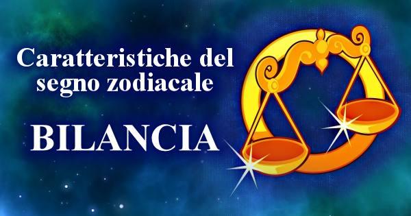 Il Segno Zodiacale Della Bilancia E Le Sue Caratteristiche